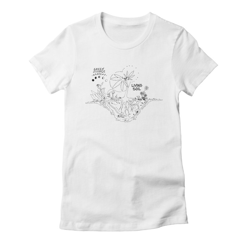 Living Soil (black ink) Women's T-Shirt by Green Source Gardens