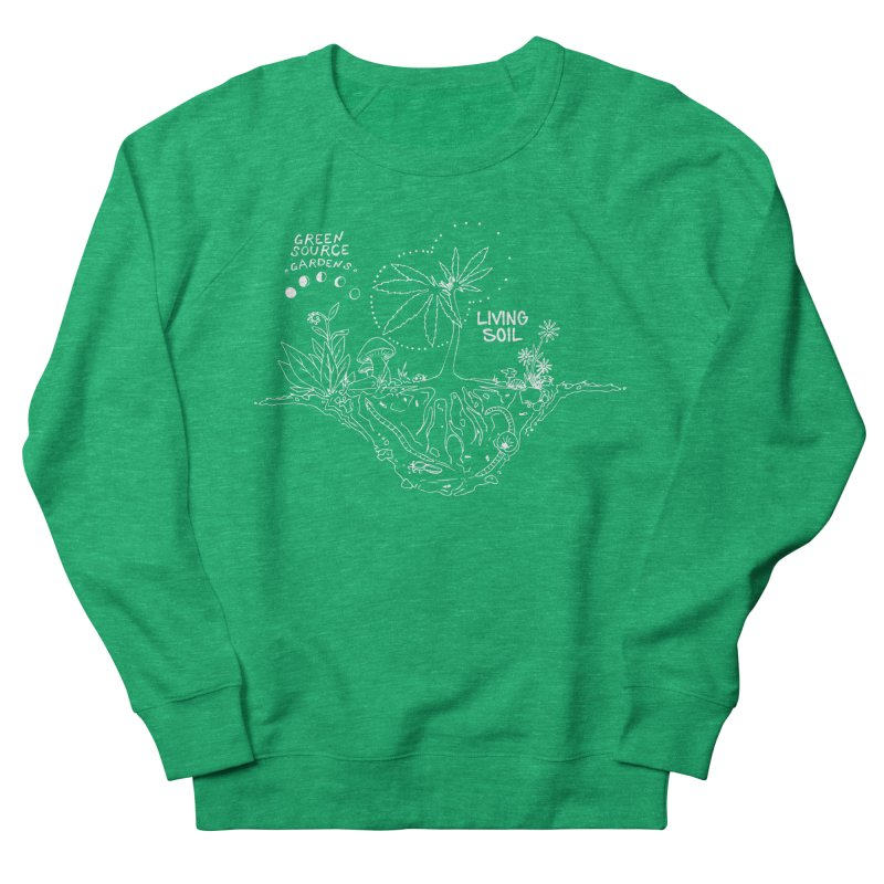 Living Soil (white ink) Women's Sweatshirt by Green Source Gardens