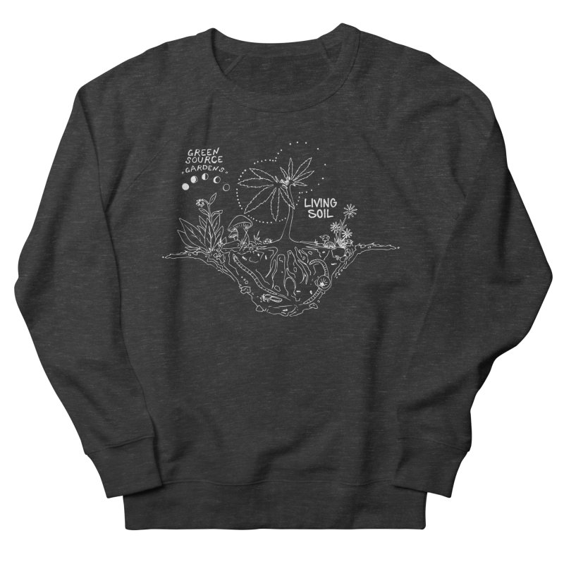 Living Soil (white ink) Men's French Terry Sweatshirt by Green Source Gardens