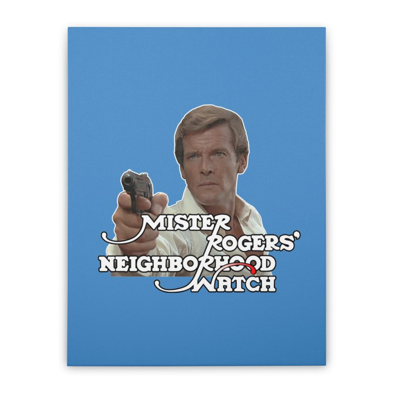 Mr Rogers' Neighborhood Watch Home Stretched Canvas by HIDENbehindAroc's Shop