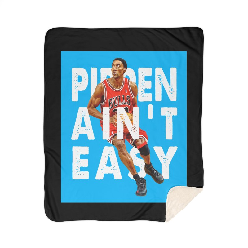 Pippen Ain't Easy Home Blanket by HIDENbehindAroc's Shop