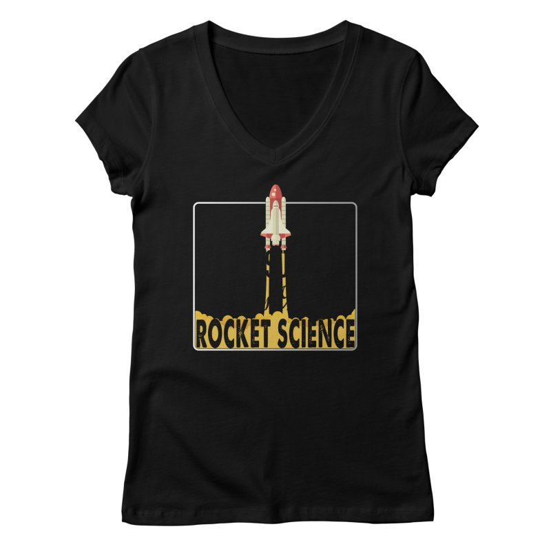 It's Not Brain Surgery. It's Only Rocket Science. Women's V-Neck by HIDENbehindAroc's Shop