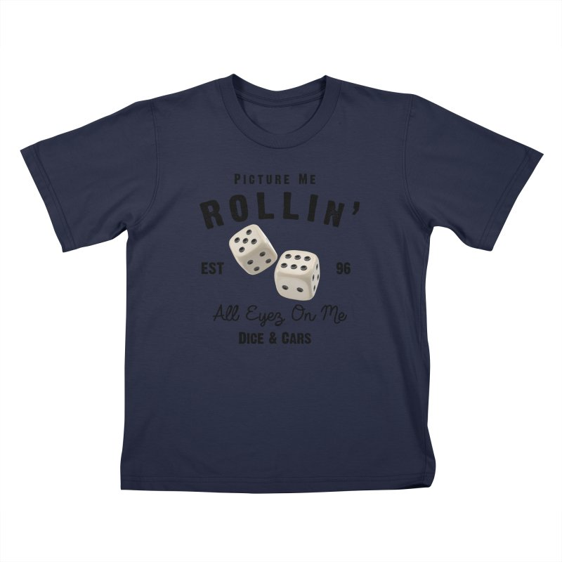 Picture Me Rollin' Kids T-Shirt by HIDENbehindAroc's Shop