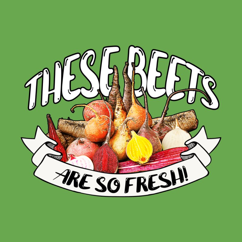 These Beets Are So Fresh!!! Men's T-Shirt by HIDENbehindAroc's Shop