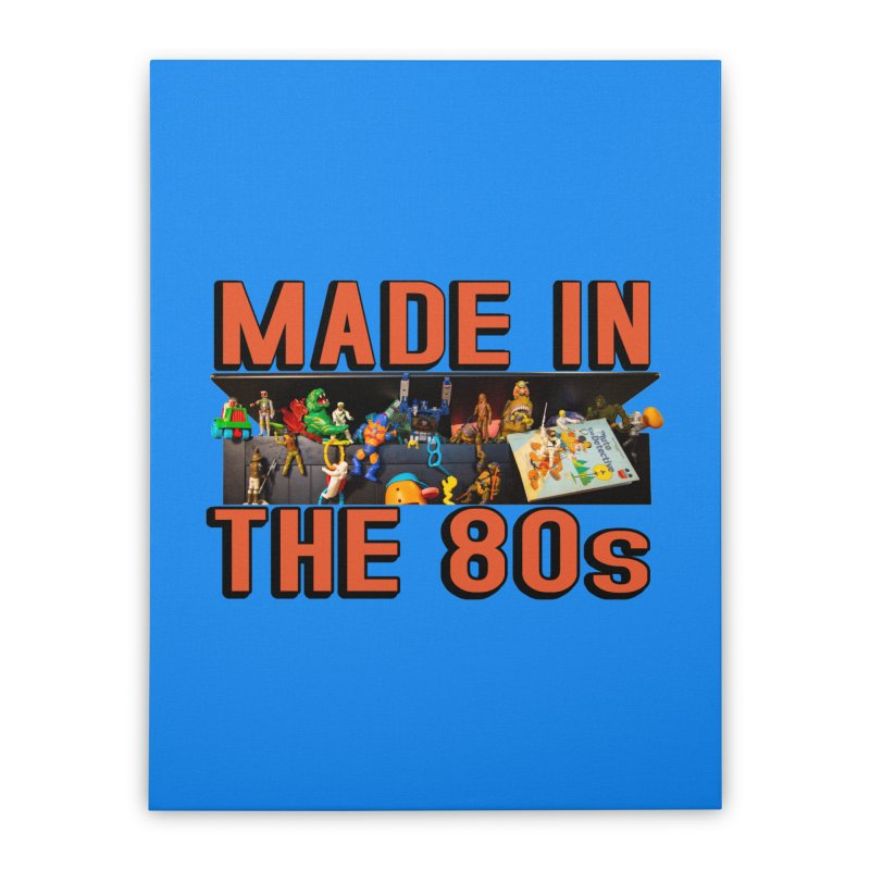 Made in the 80s! Home Stretched Canvas by HIDENbehindAroc's Shop