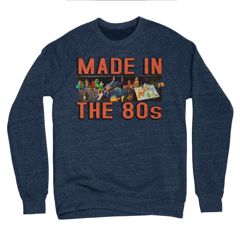 Made in the 80s! Women's Sweatshirt by HIDENbehindAroc's Shop