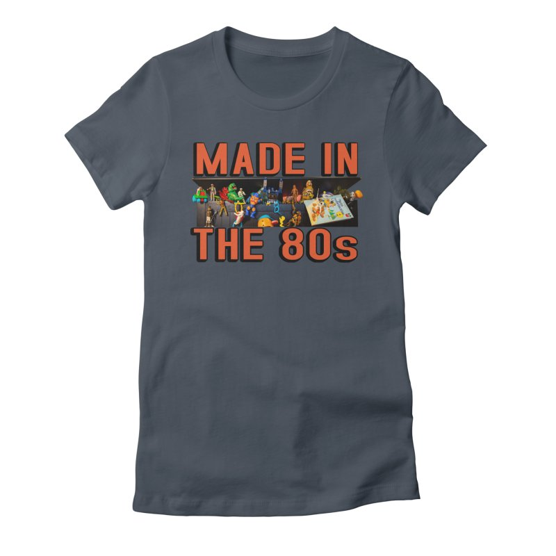 Made in the 80s! Women's T-Shirt by HIDENbehindAroc's Shop