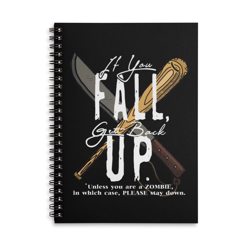 Zombie Hunter's Motto Accessories Lined Spiral Notebook by HIDENbehindAroc's Shop