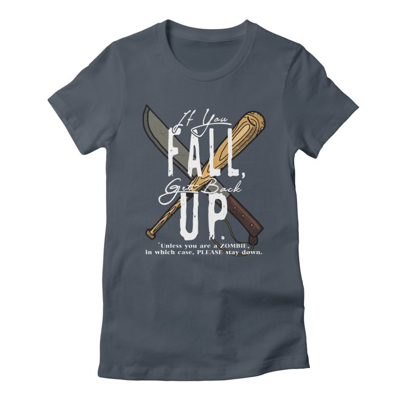 Zombie Hunter's Motto Women's T-Shirt by HIDENbehindAroc's Shop