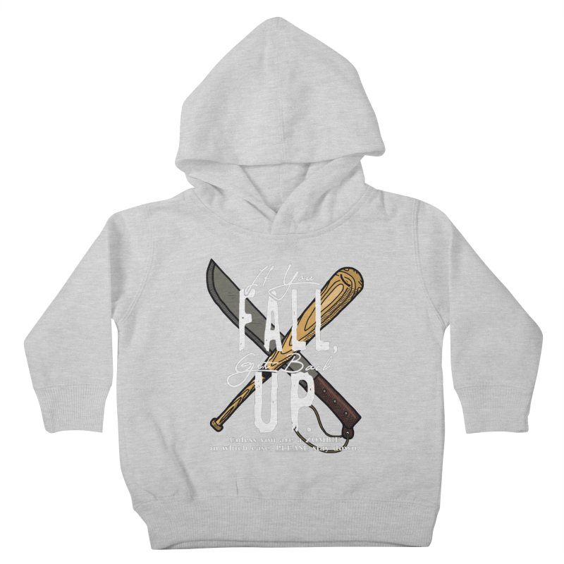 Zombie Hunter's Motto Kids Toddler Pullover Hoody by HIDENbehindAroc's Shop