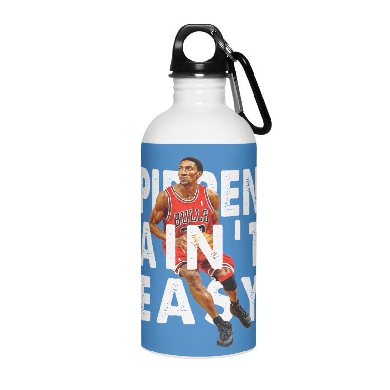 Pippen Ain't Easy Clean Accessories Water Bottle by HIDENbehindAroc's Shop