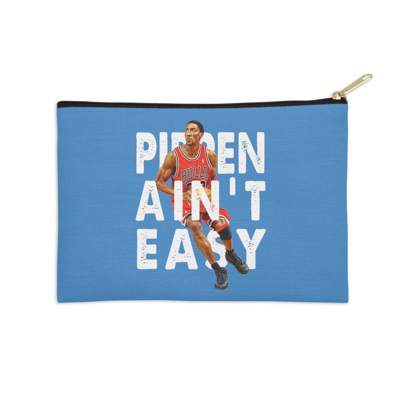 Pippen Ain't Easy Clean Accessories Zip Pouch by HIDENbehindAroc's Shop