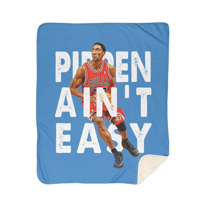 Pippen Ain't Easy Clean Home Sherpa Blanket Blanket by HIDENbehindAroc's Shop