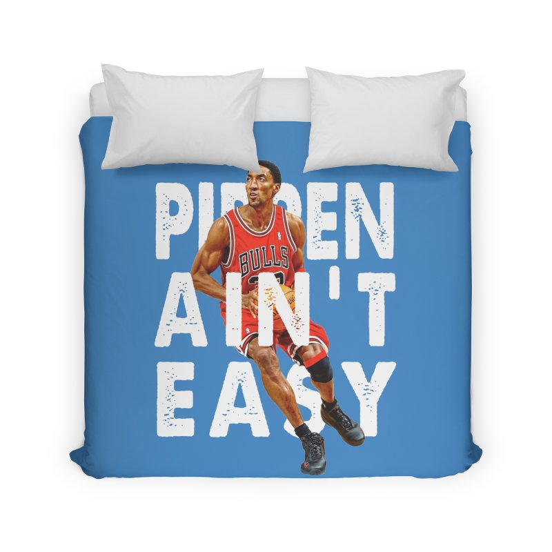 Pippen Ain't Easy Clean Home Duvet by HIDENbehindAroc's Shop