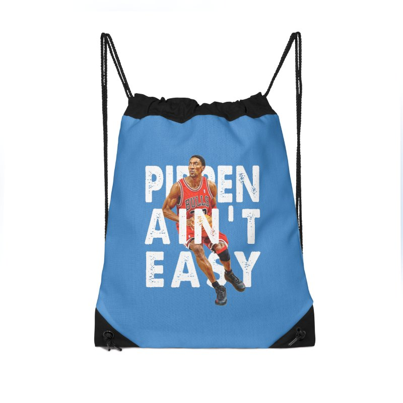 Pippen Ain't Easy Clean Accessories Drawstring Bag Bag by HIDENbehindAroc's Shop