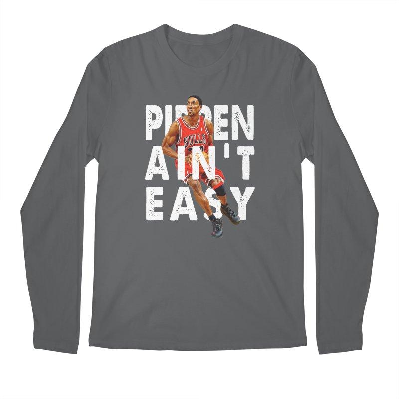 Pippen Ain't Easy Clean Men's Longsleeve T-Shirt by HIDENbehindAroc's Shop
