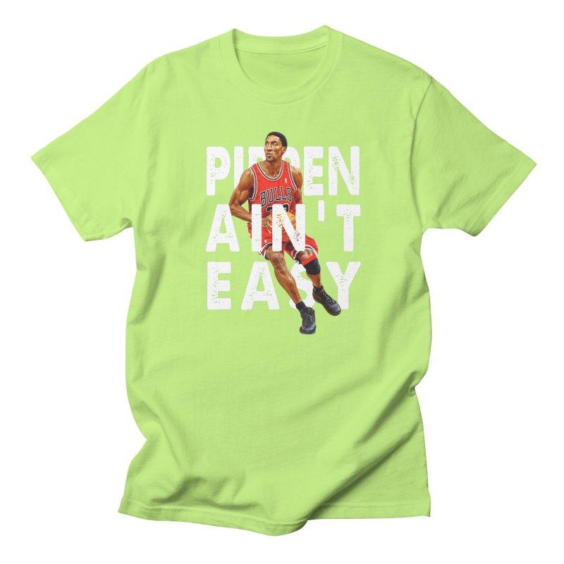 Pippen Ain't Easy Clean Men's T-Shirt by HIDENbehindAroc's Shop