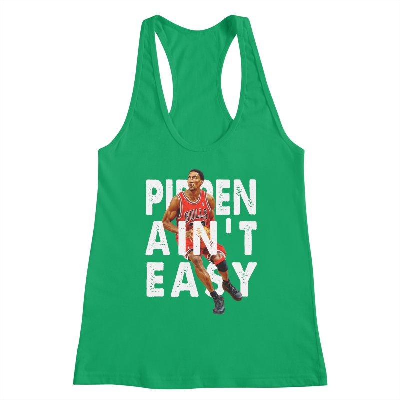 Pippen Ain't Easy Clean Women's Tank by HIDENbehindAroc's Shop