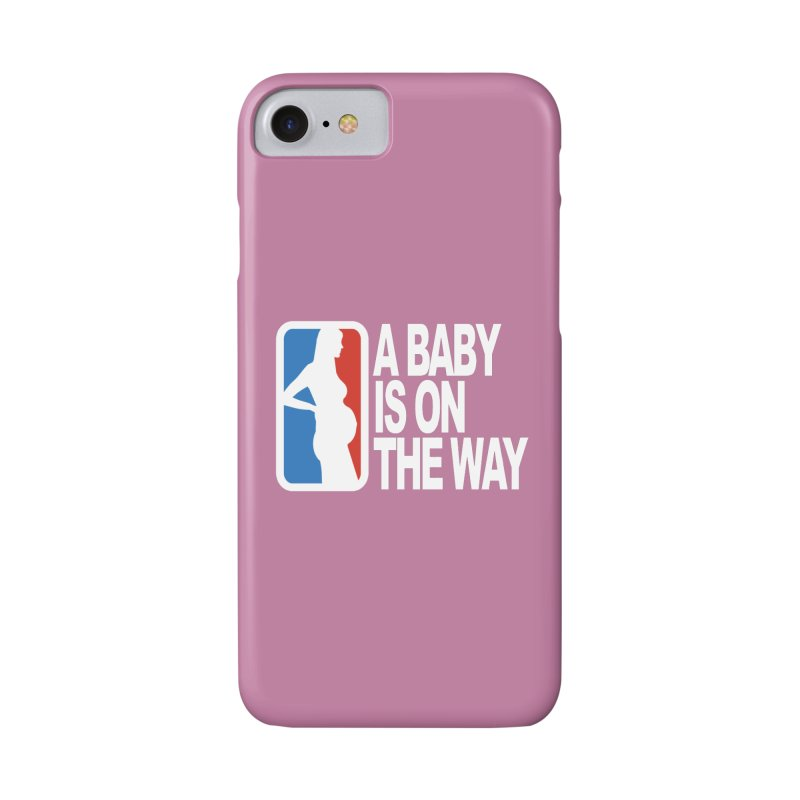 A Baby Is On The Way Accessories Phone Case by HIDENbehindAroc's Shop