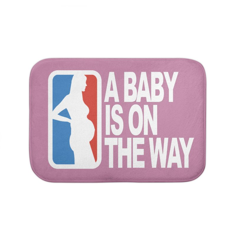 A Baby Is On The Way Home Bath Mat by HIDENbehindAroc's Shop