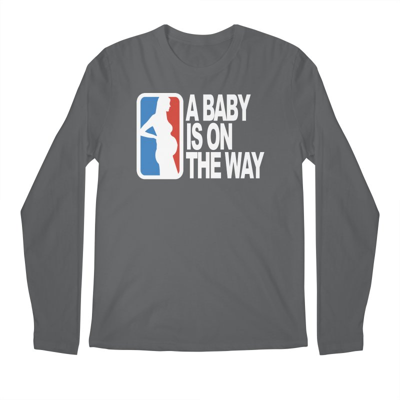 A Baby Is On The Way Men's Longsleeve T-Shirt by HIDENbehindAroc's Shop