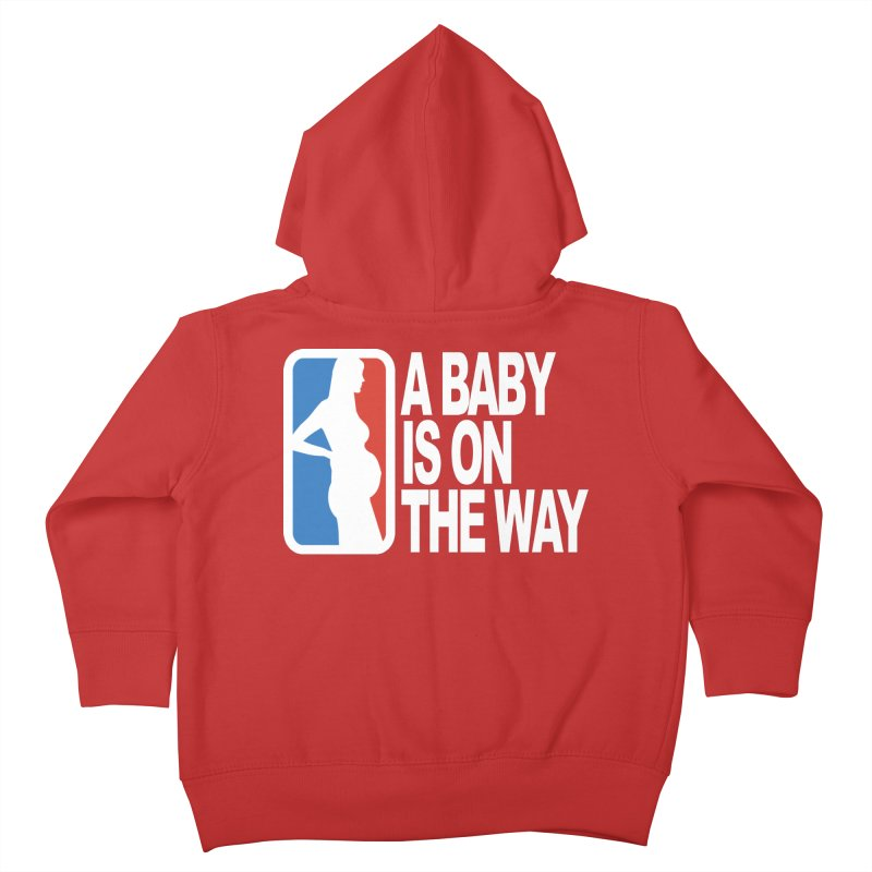 A Baby Is On The Way Kids Toddler Zip-Up Hoody by HIDENbehindAroc's Shop