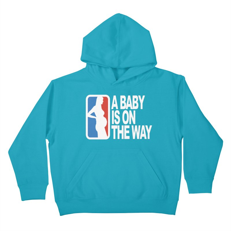 A Baby Is On The Way Kids Pullover Hoody by HIDENbehindAroc's Shop