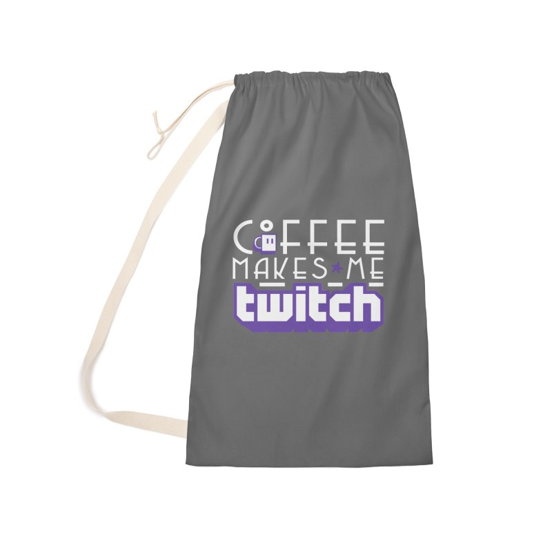 Coffee Makes Me Twitch Accessories Laundry Bag Bag by HIDENbehindAroc's Shop