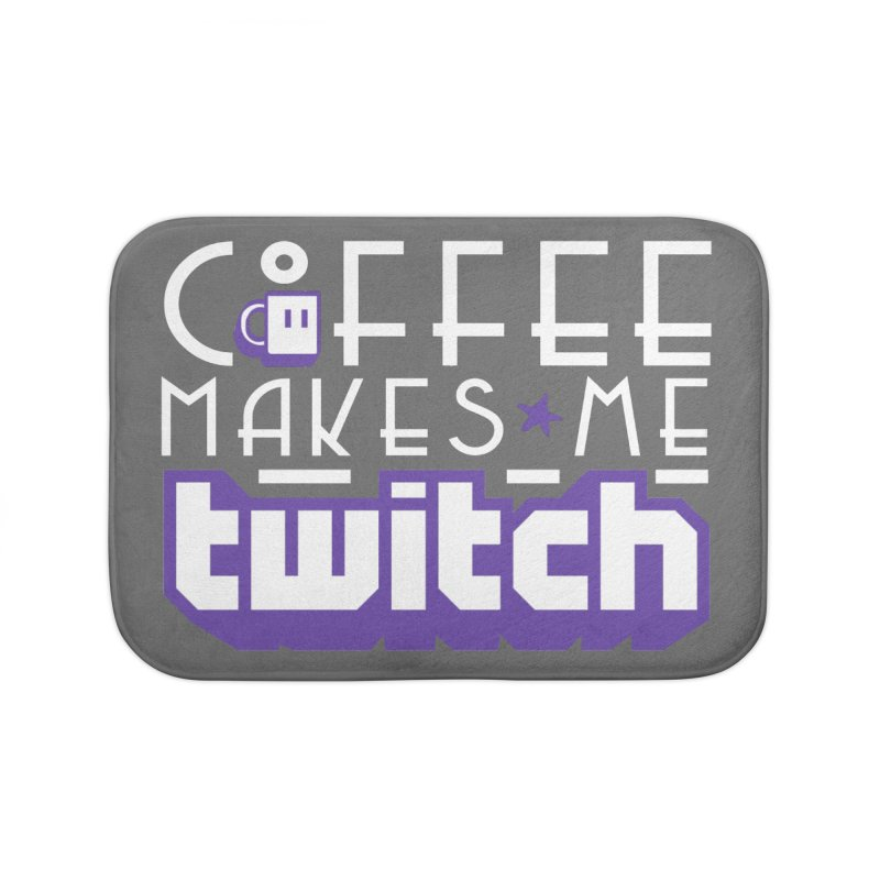 Coffee Makes Me Twitch Home Bath Mat by HIDENbehindAroc's Shop