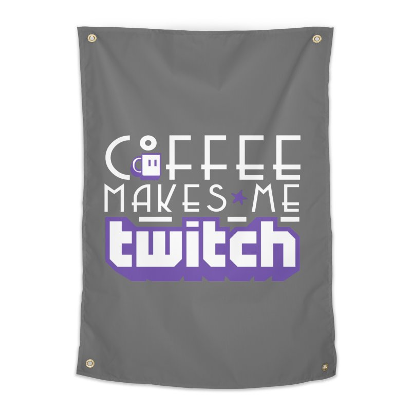 Coffee Makes Me Twitch Home Tapestry by HIDENbehindAroc's Shop