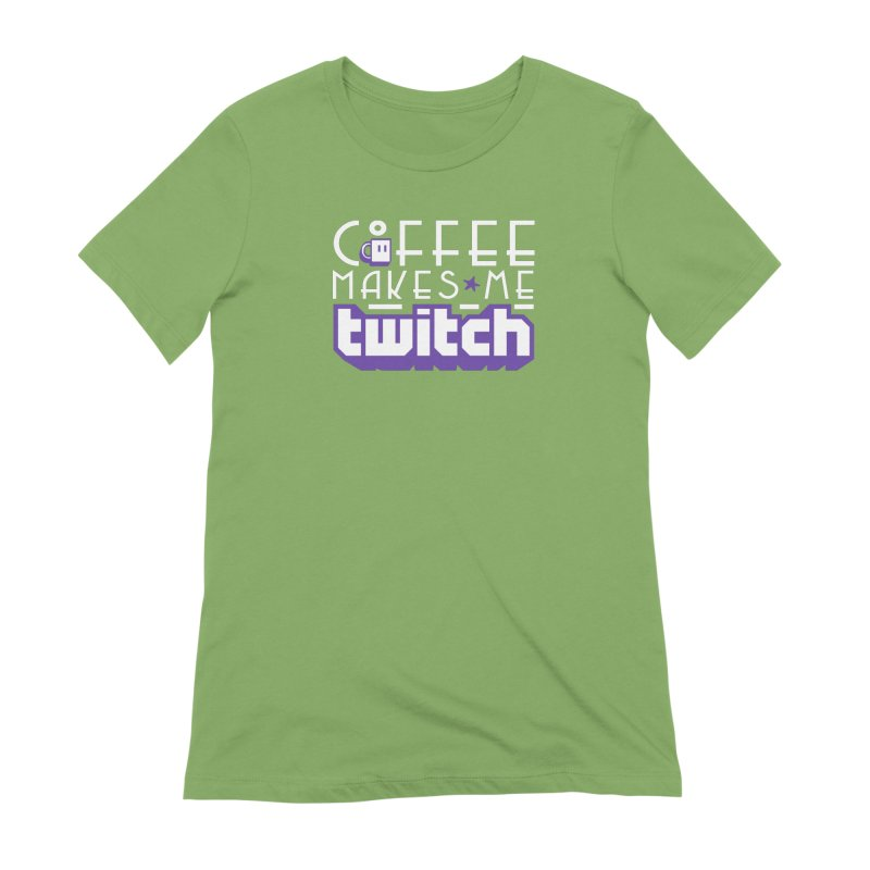 Coffee Makes Me Twitch Women's Extra Soft T-Shirt by HIDENbehindAroc's Shop