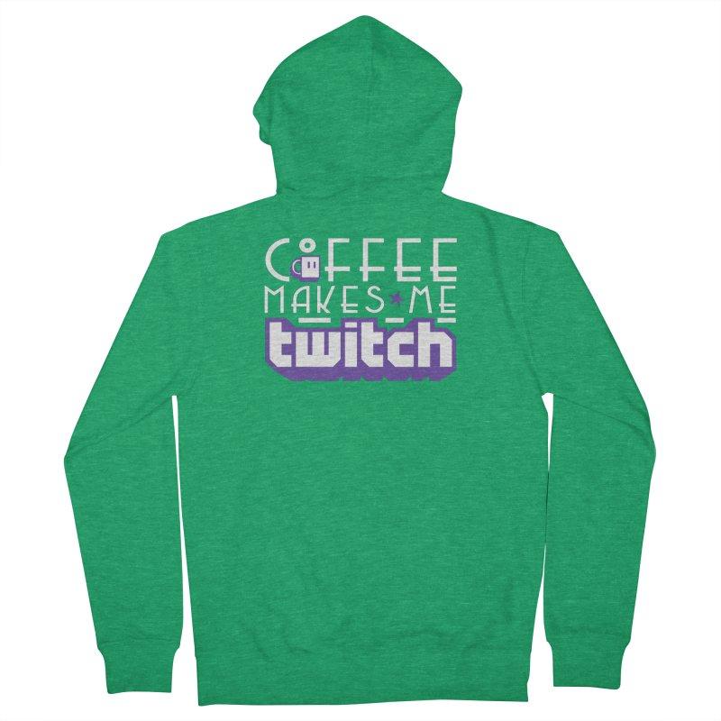 Coffee Makes Me Twitch Women's Zip-Up Hoody by HIDENbehindAroc's Shop