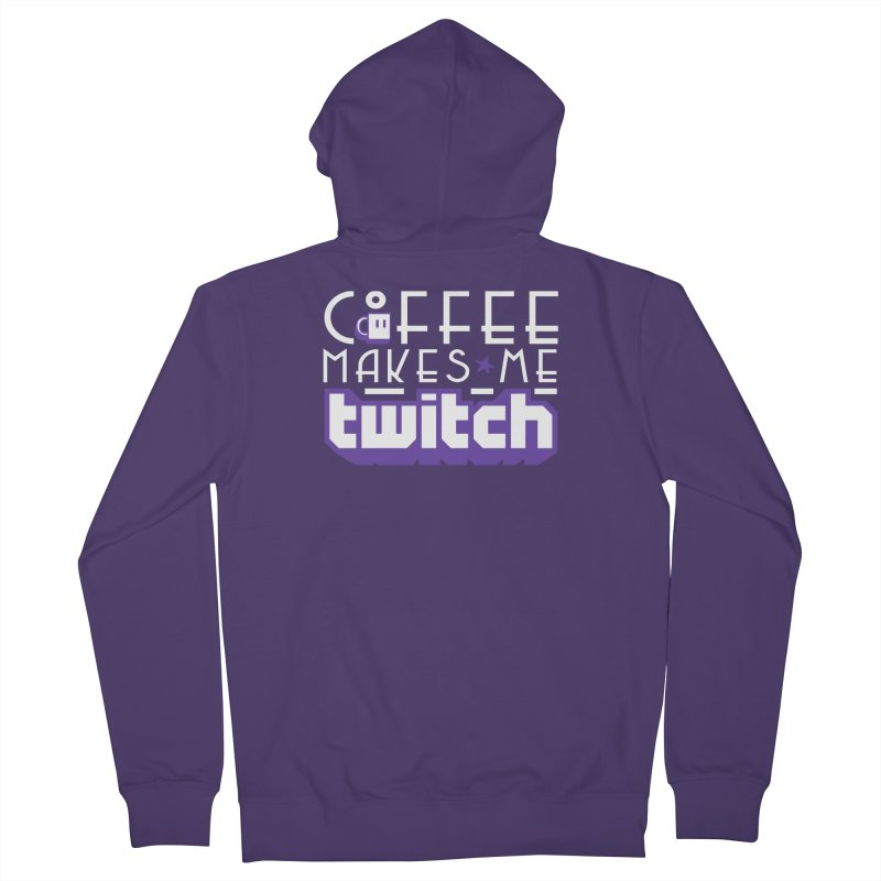 Coffee Makes Me Twitch Women's French Terry Zip-Up Hoody by HIDENbehindAroc's Shop