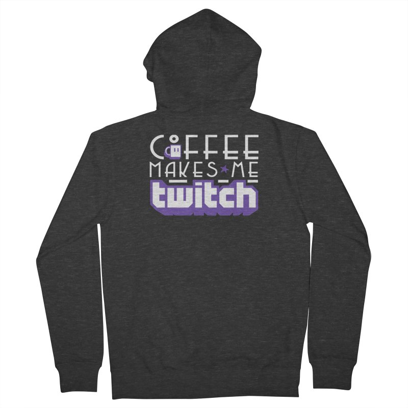 Coffee Makes Me Twitch Men's French Terry Zip-Up Hoody by HIDENbehindAroc's Shop