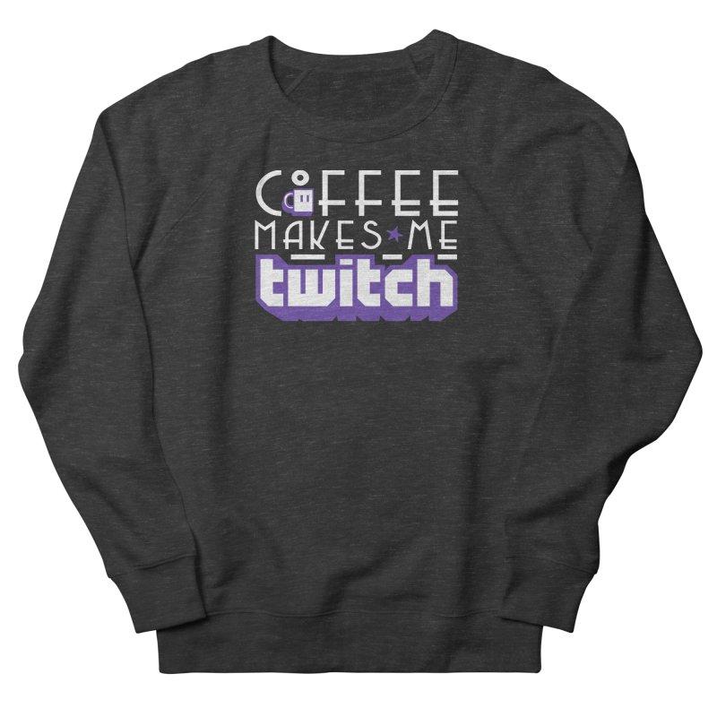 Coffee Makes Me Twitch Men's Sweatshirt by HIDENbehindAroc's Shop