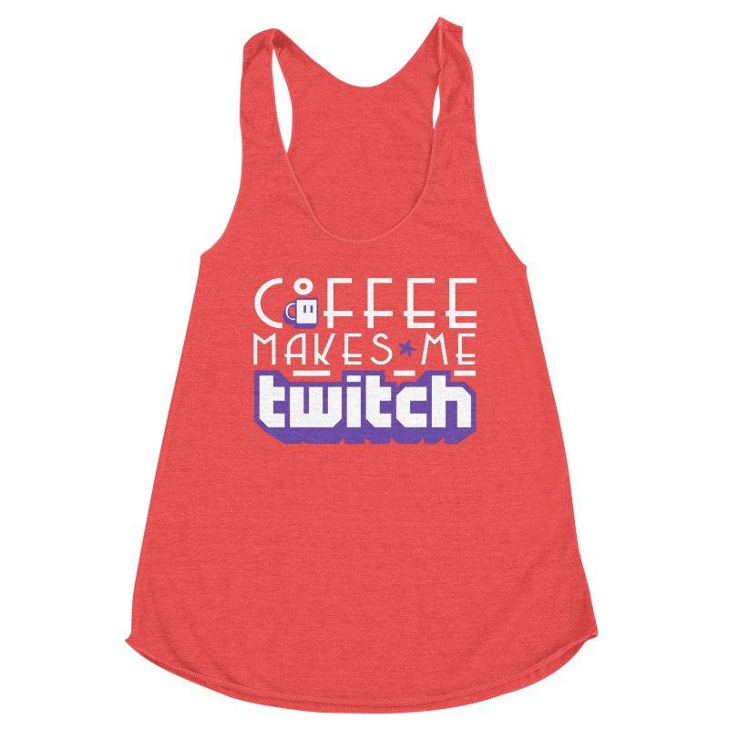 Coffee Makes Me Twitch Women's Tank by HIDENbehindAroc's Shop
