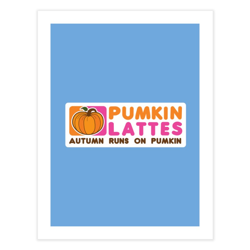 Pumpkin Lattes Home Fine Art Print by HIDENbehindAroc's Shop