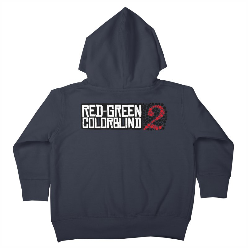 Red Green Colorblind 2 Kids Toddler Zip-Up Hoody by HIDENbehindAroc's Shop