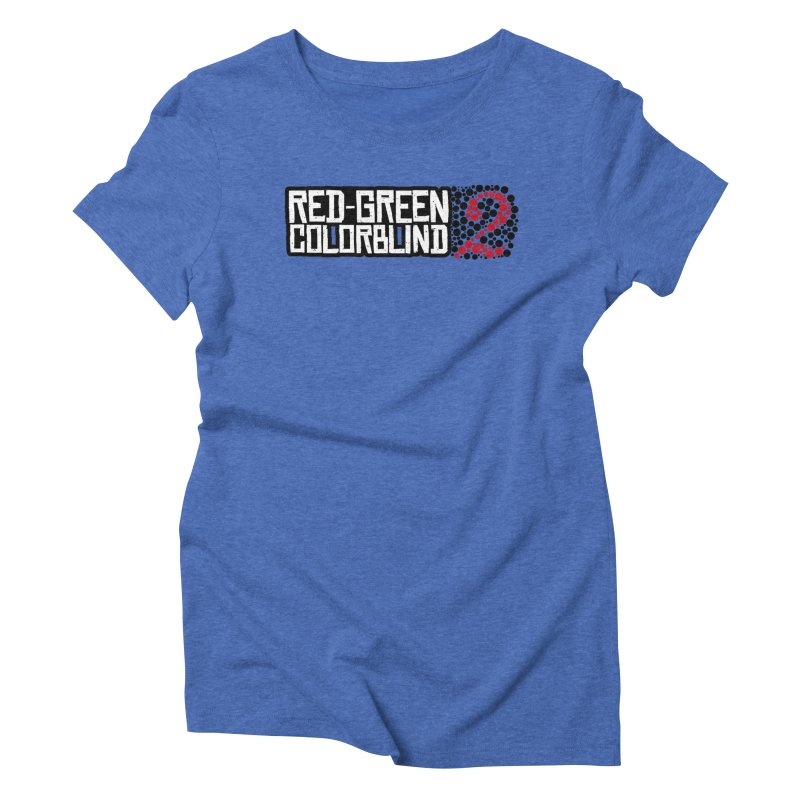 Red Green Colorblind 2 Women's Triblend T-Shirt by HIDENbehindAroc's Shop
