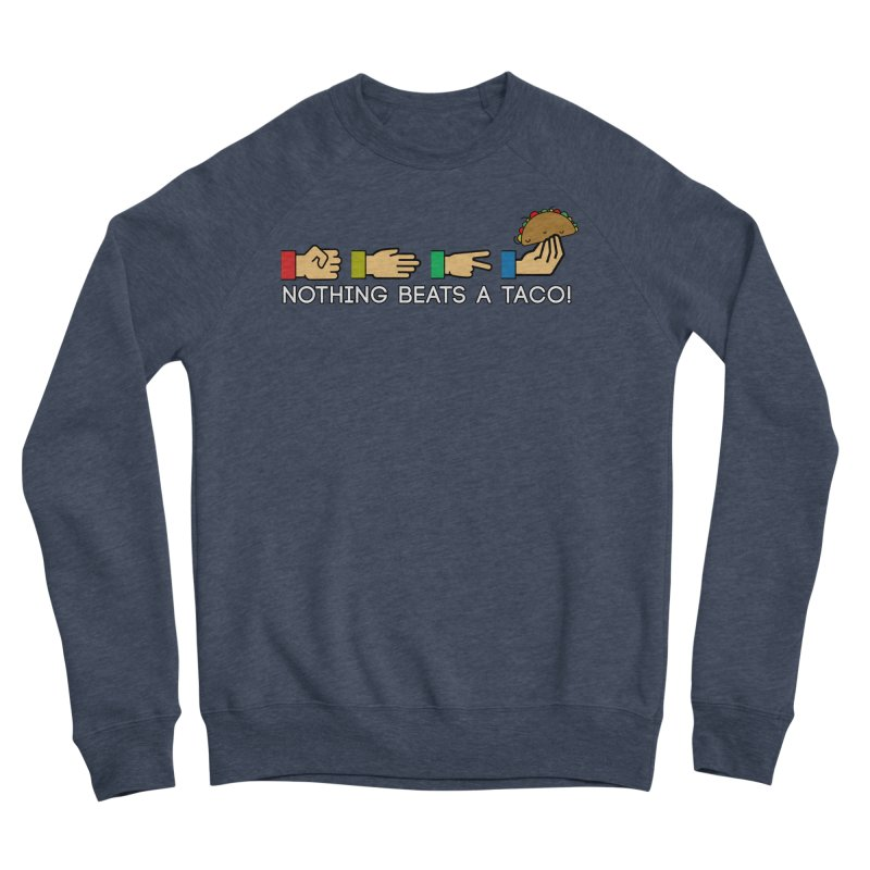 Rock Paper Taco Women's Sponge Fleece Sweatshirt by HIDENbehindAroc's Shop