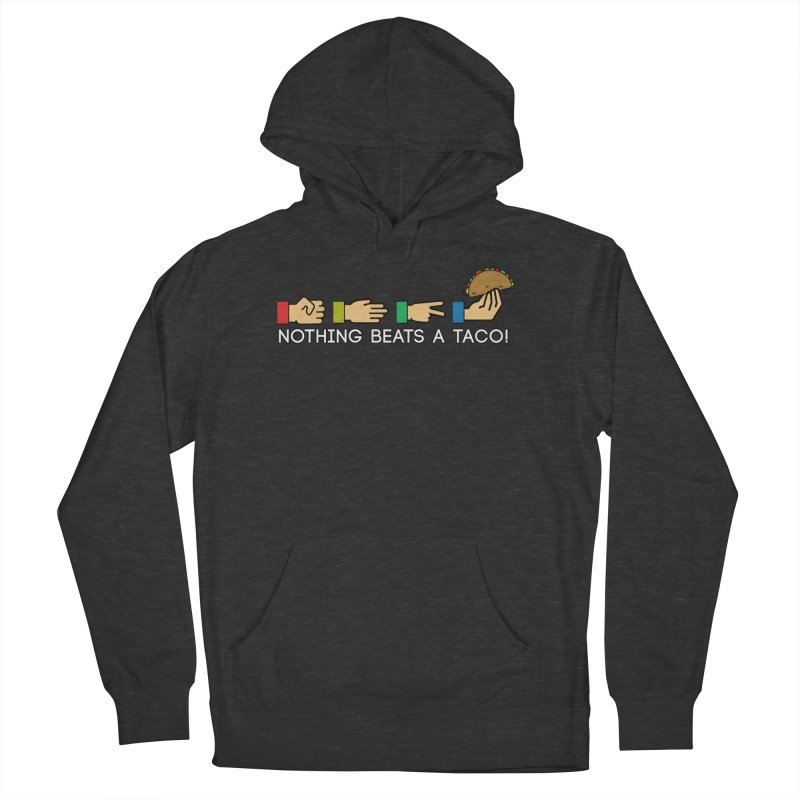 Rock Paper Taco Women's French Terry Pullover Hoody by HIDENbehindAroc's Shop