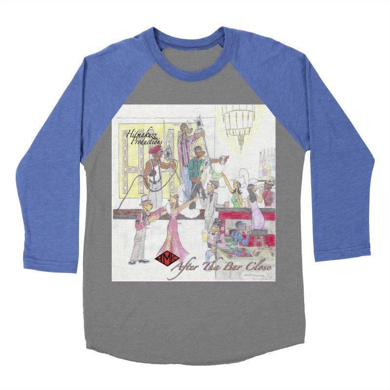 After Tha Bar Close Women's Baseball Triblend Longsleeve T-Shirt by HMKALLDAY's Artist Shop