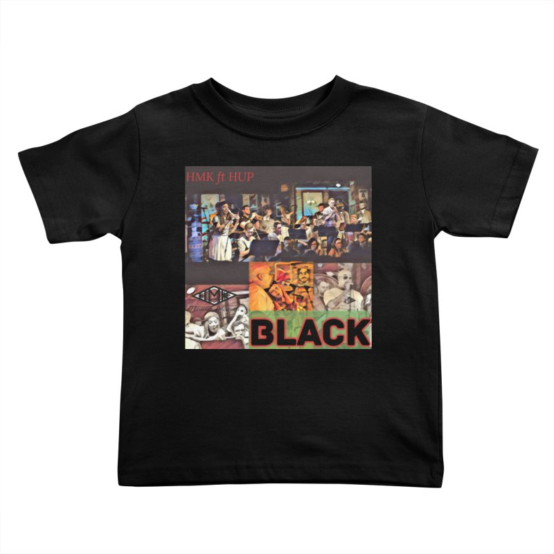 BLACK Kids Toddler T-Shirt by HMKALLDAY's Artist Shop