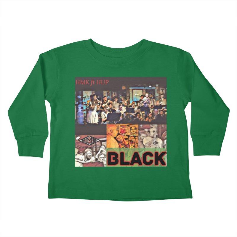 BLACK Kids Toddler Longsleeve T-Shirt by HMKALLDAY's Artist Shop