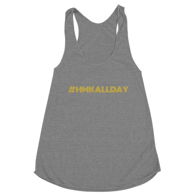 #HMKALLDAY Women's Tank by HMKALLDAY's Artist Shop