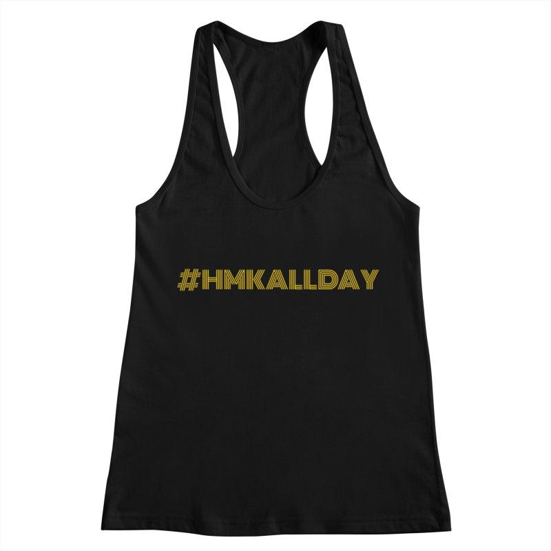 #HMKALLDAY Women's Racerback Tank by HMKALLDAY's Artist Shop