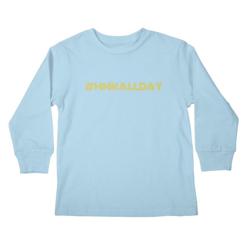 #HMKALLDAY Kids Longsleeve T-Shirt by HMKALLDAY's Artist Shop