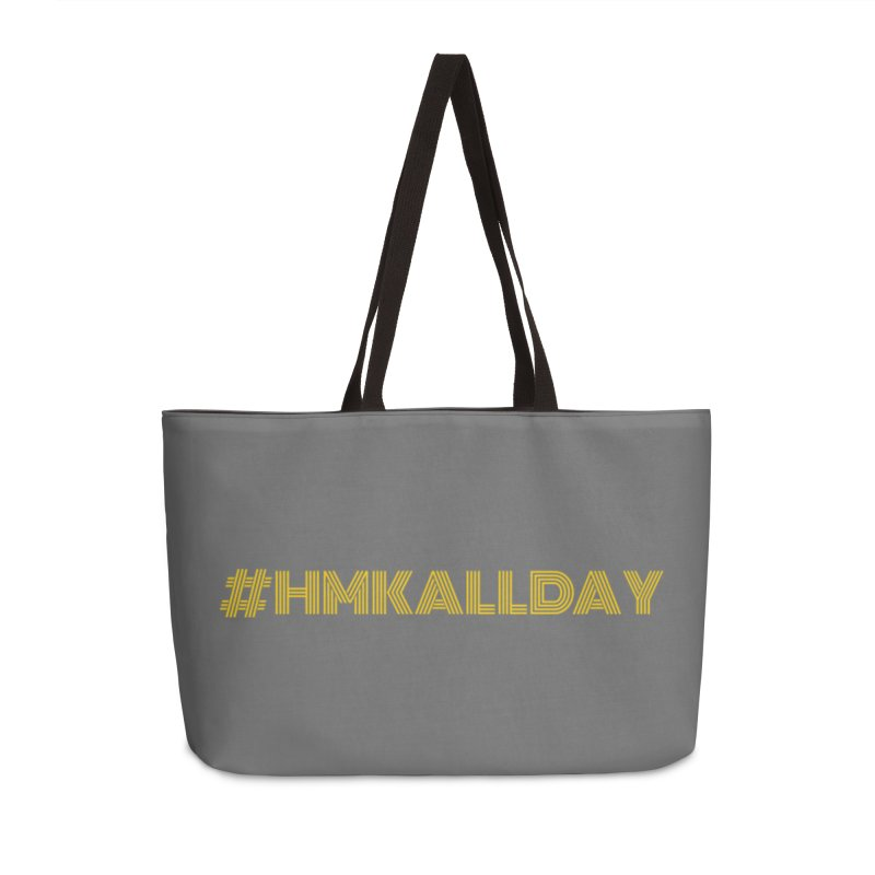 #HMKALLDAY Accessories Weekender Bag Bag by HMKALLDAY's Artist Shop