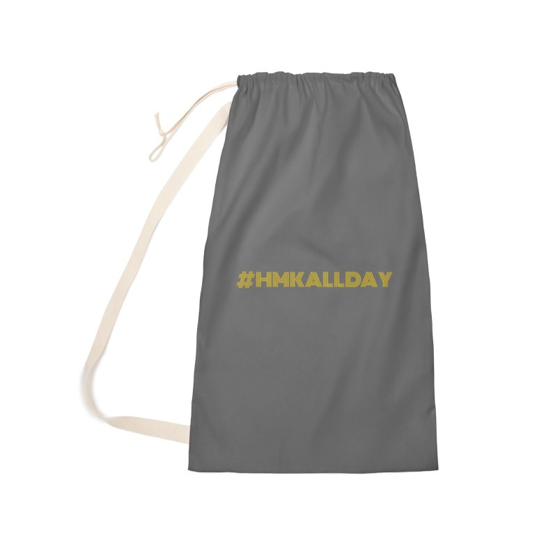 #HMKALLDAY Accessories Laundry Bag Bag by HMKALLDAY's Artist Shop