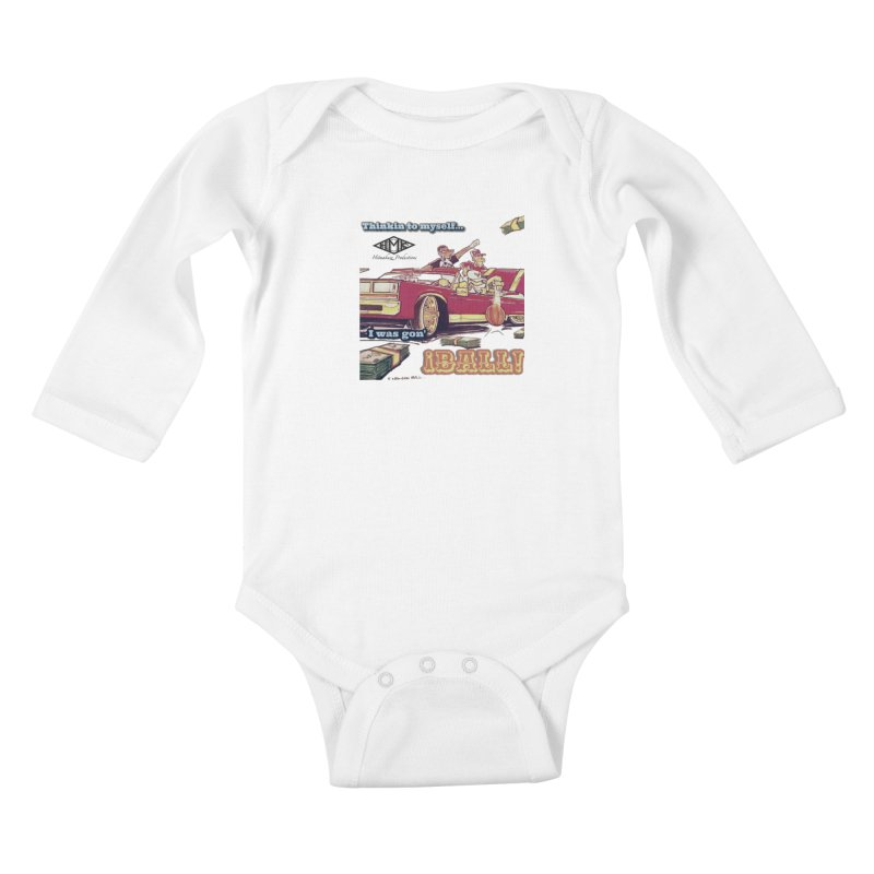 I Was Gon' Ball Kids Baby Longsleeve Bodysuit by HMKALLDAY's Artist Shop